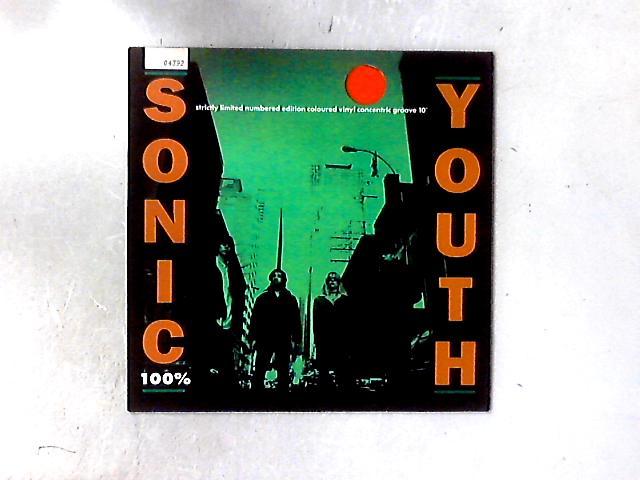 100% 10in ORANGE VINYL By Sonic Youth