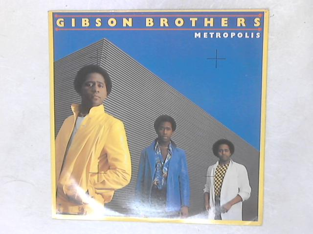 Metropolis 12in Single By Gibson Brothers