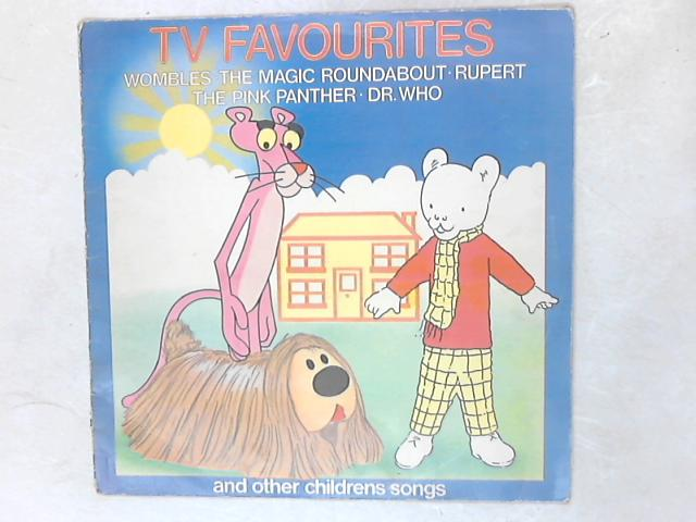 TV Favourites And Other Childrens Songs LP By Unknown Artist