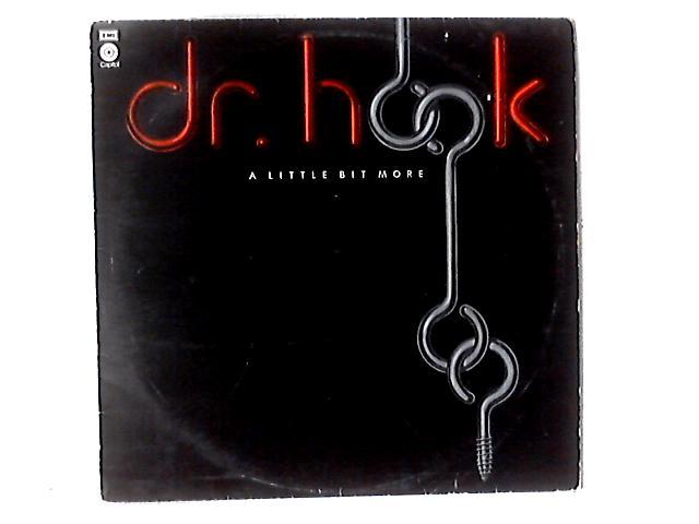 A Little Bit More LP By Dr. Hook