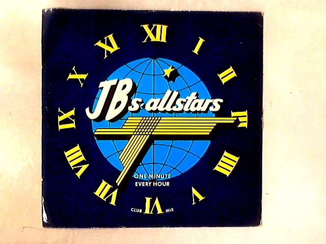 One Minute Every Hour 12in By JB's Allstars