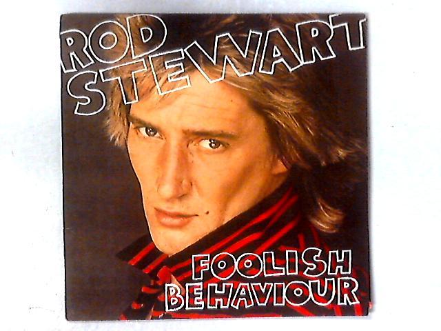 Foolish Behaviour LP By Rod Stewart