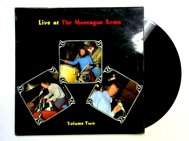 Live At The Montague Arms Volume Two LP By Jimmy Jones / Peter London / Peter Hoyle