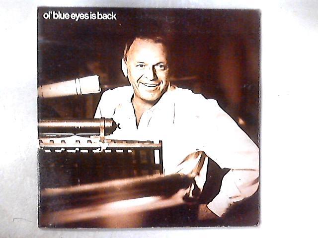 Ol' Blue Eyes Is Back LP By Frank Sinatra