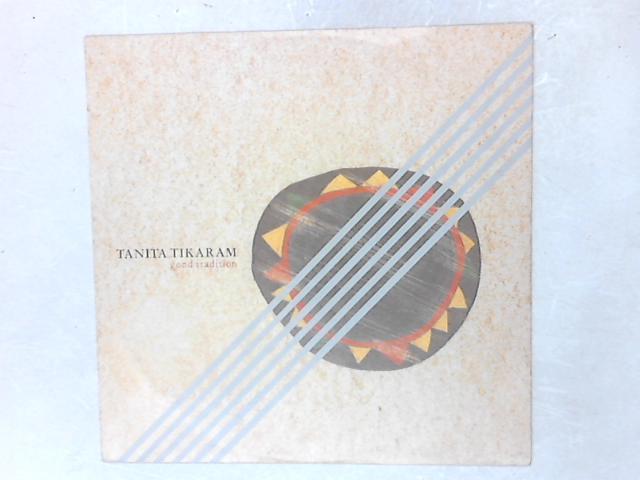 Good Tradition 12in Single By Tanita Tikaram