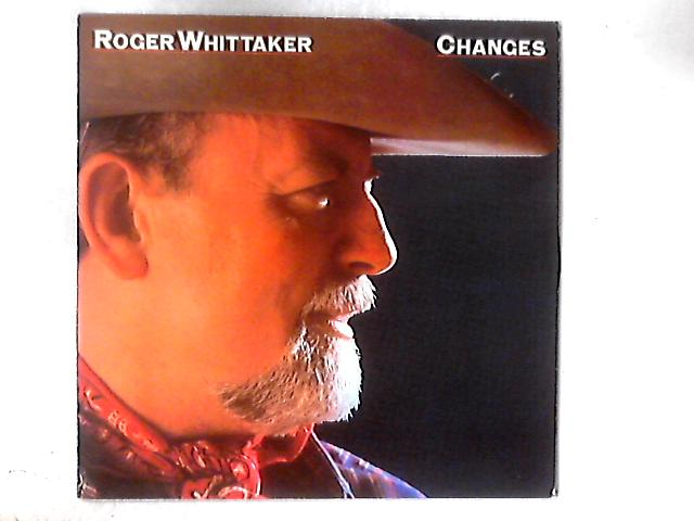 Changes LP By Roger Whittaker