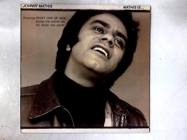 Mathis Is... LP By Johnny Mathis