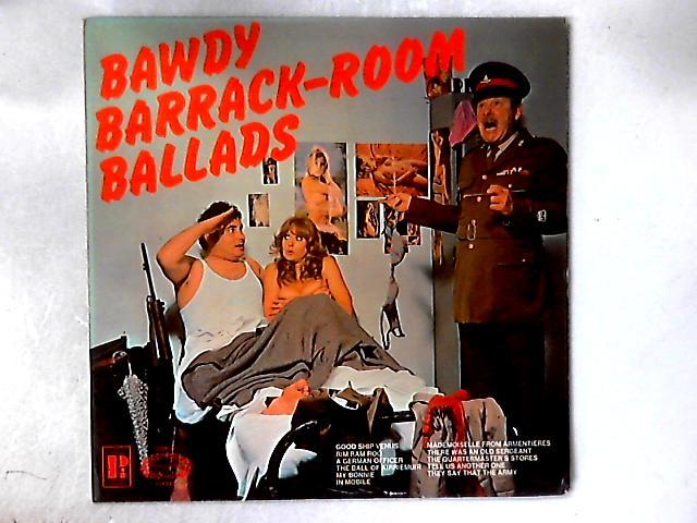 Bawdy Barrack-Room Ballads LP By Grandad's Army