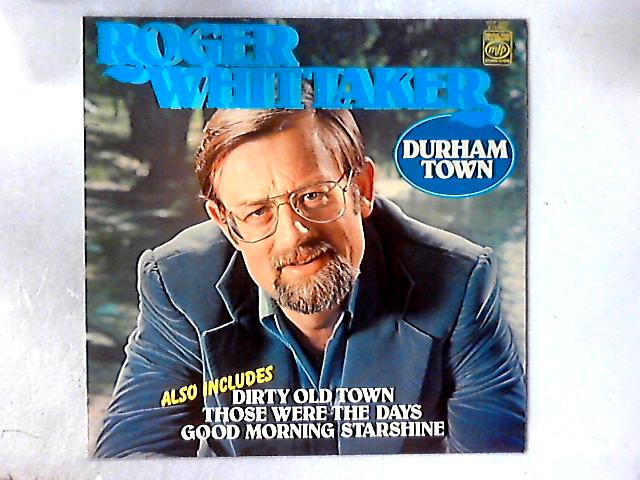 Durham Town LP By Roger Whittaker