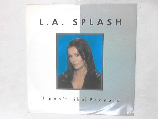 (I Don't Like) Peanuts 12in Single By L.A. Splash