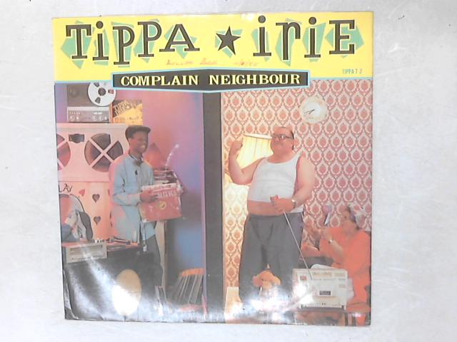 Complain Neighbour 12in Single By Tippa Irie