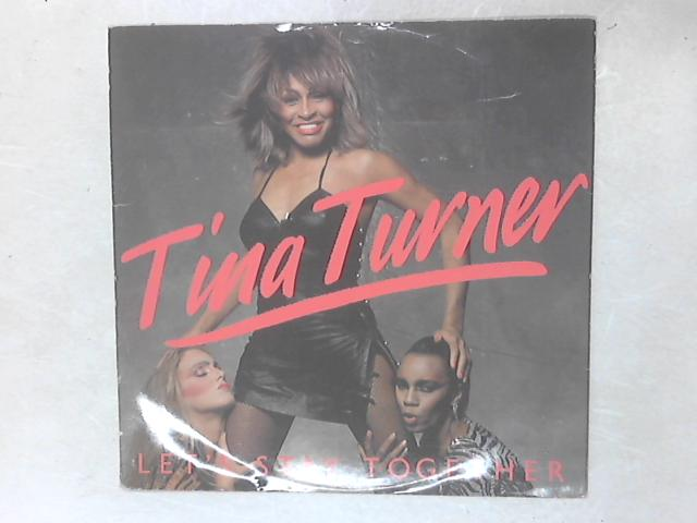 Let's Stay Together 12in Single By Tina Turner