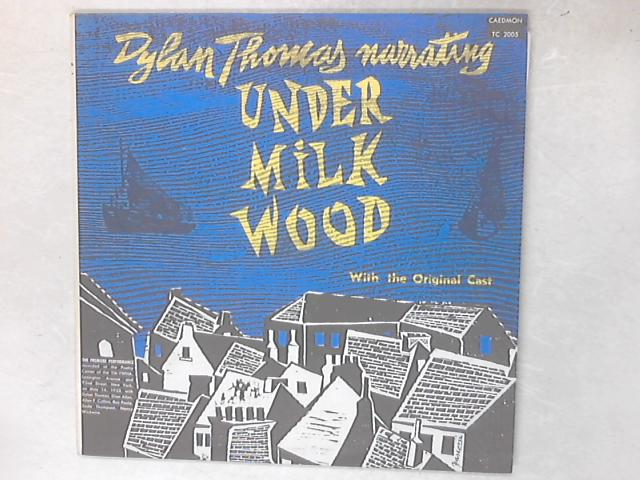 Dylan Thomas Narrating Under Milkwood 2xLP By Dylan Thomas