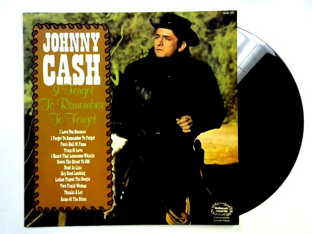 I Forgot To Remember To Forget LP By Johnny Cash