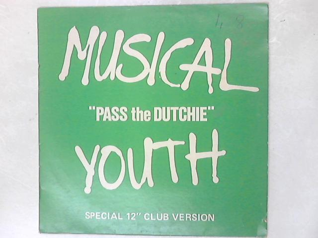 """Pass The Dutchie (Special 12"""" Club Version) By Musical Youth"""