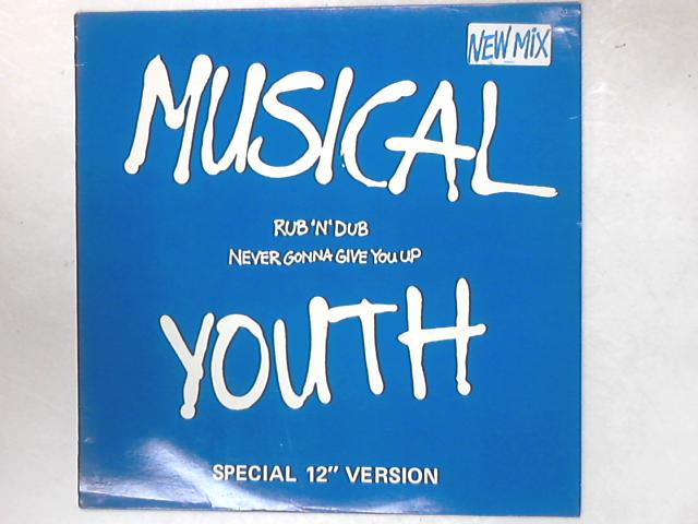 Rub 'N' Dub / Never Gonna Give You Up 12in Single by Musical Youth
