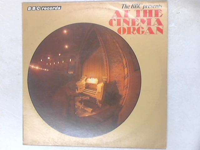 The BBC Presents: At The Cinema Organ LP By Various
