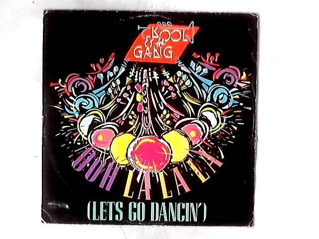 Ooh La La La (Let's Go Dancin') 12in By Kool & The Gang