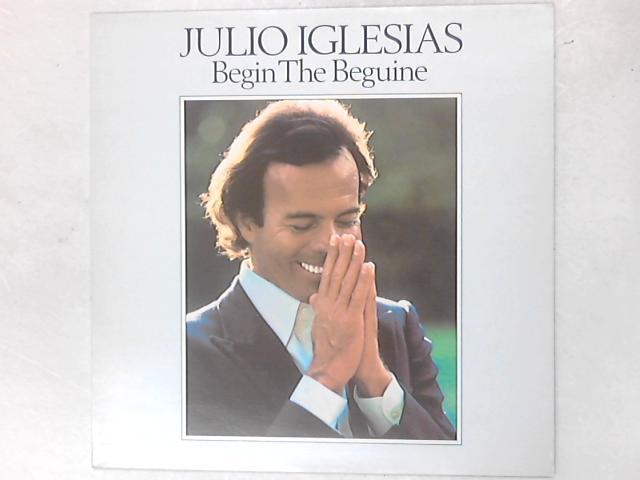 Begin The Beguine LP By Julio Iglesias