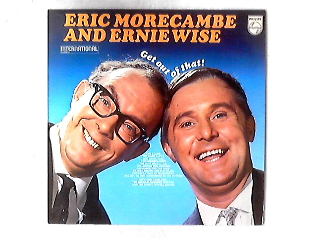 Get Out Of That! LP By Morecambe & Wise