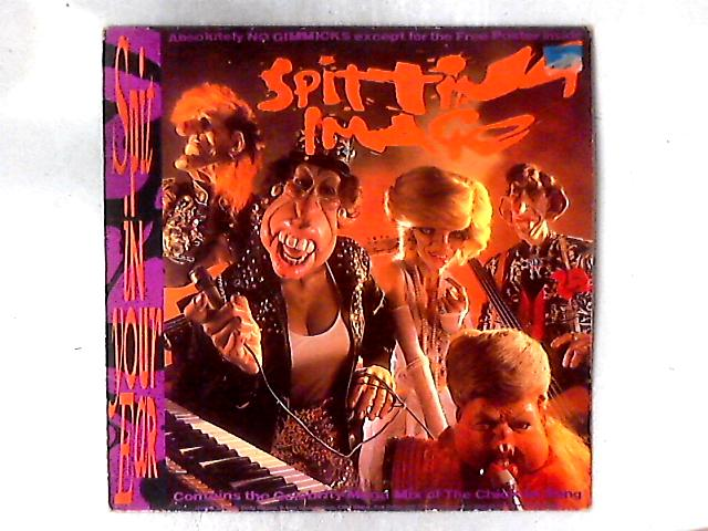 Spit In Your Ear LP By Spitting Image