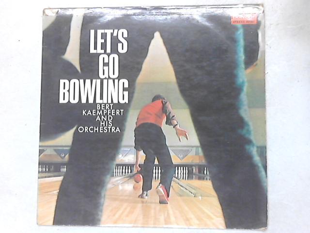Let's Go Bowling LP By Bert Kaempfert & His Orchestra