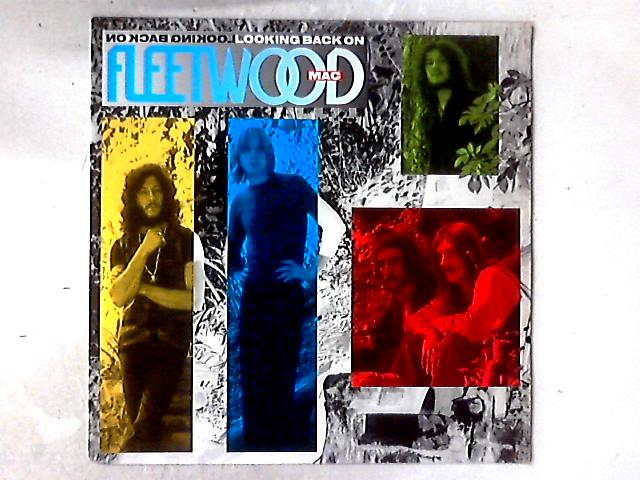 Looking Back On Fleetwood Mac LP COMP By Fleetwood Mac