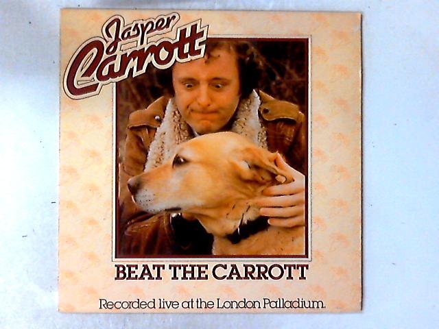 Beat The Carrott LP By Jasper Carrott