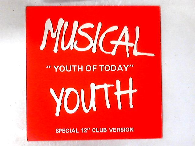 Youth Of Today 12in by Musical Youth