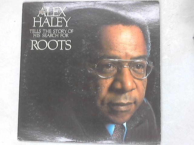 Tells The Story Of His Search For Roots 2xLP By Alex Haley