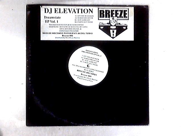 Dreamstate EP Vol. 1 12in By DJ Elevation