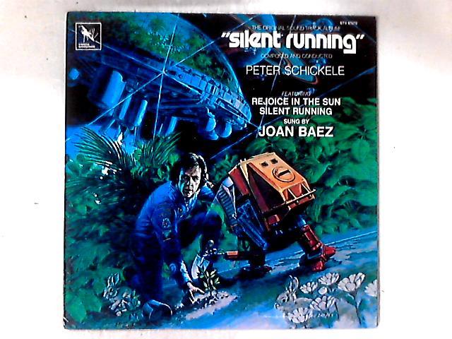 Silent Running Original Soundtrack Album LP by Peter Schickele