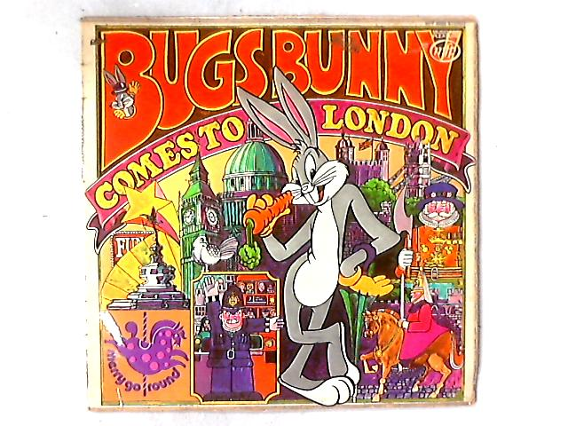 Bugs Bunny Comes To London LP by Bugs Bunny