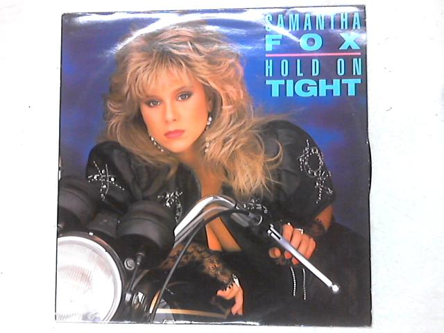 Hold On Tight 12in Single by Samantha Fox