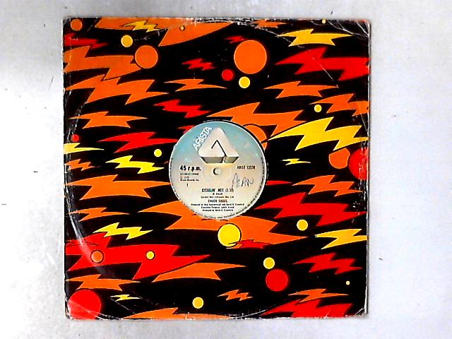Cisselin' Hot 12in by Chuck Cissel