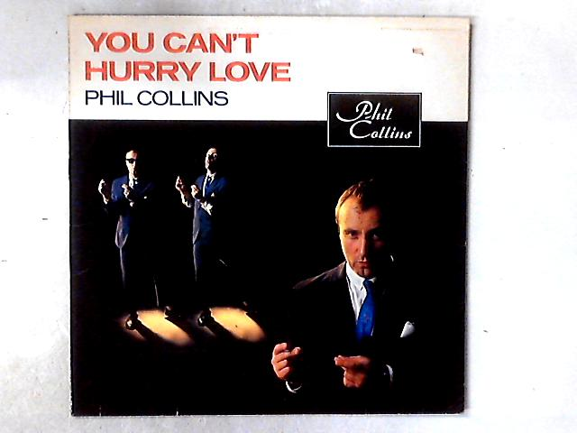 You Can't Hurry Love 12in by Phil Collins