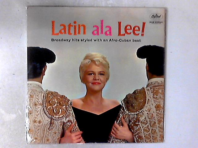 Latin Ala Lee! LP by Peggy Lee