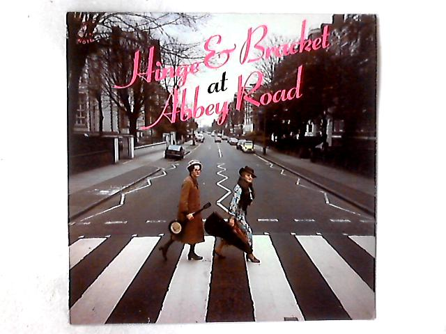 At Abbey Road LP SIGNED BY HINGE AND BRACKET By Hinge And Bracket