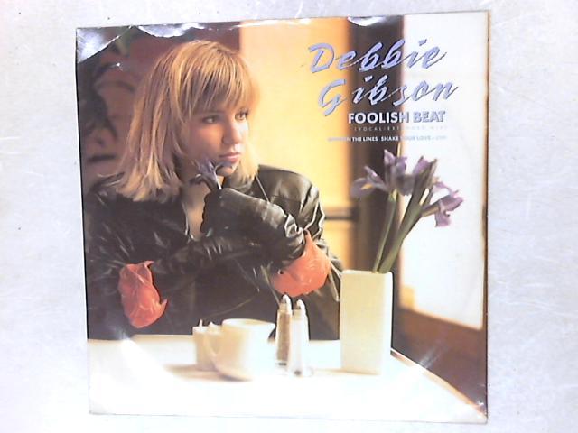 Foolish Beat 12in Single By Debbie Gibson