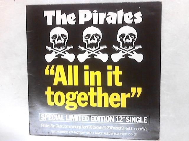 All In It Together 12in Single By The Pirates