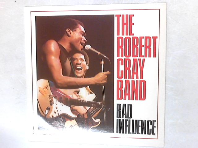 Bad Influence LP By The Robert Cray Band