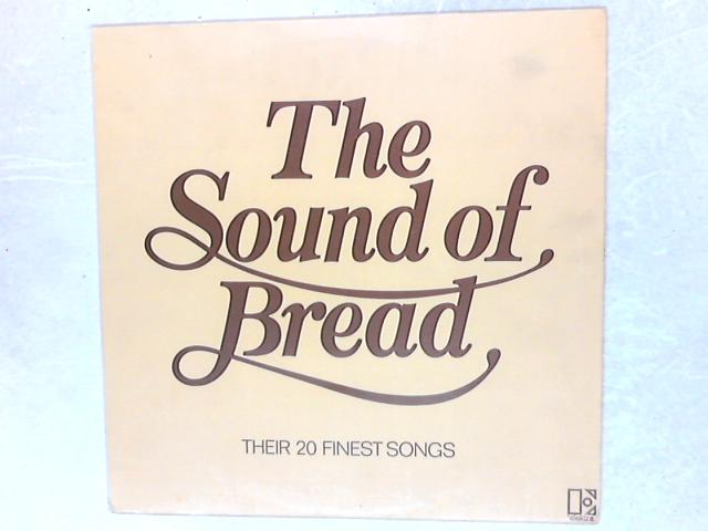 The Sound Of Bread - Their 20 Finest Songs LP By Bread