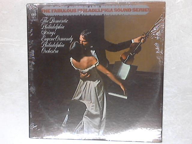 The Romantic Philadelphia Strings LP By Eugene Ormandy