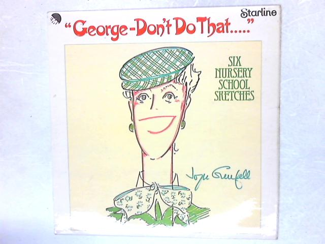 George - Don't Do That LP By Joyce Grenfell