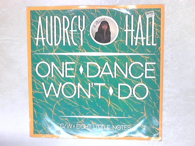 One Dance Won't Do 12in Single By Audrey Hall