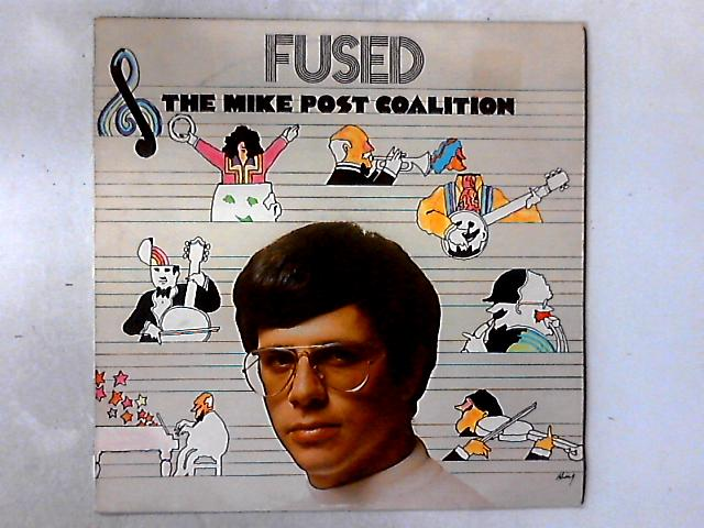 Fused LP By The Mike Post Coalition