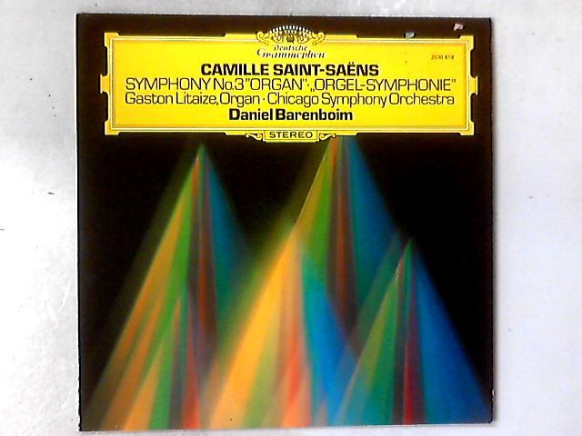 """Symphony No.3 """"Organ"""" · """"Orgel-Symphonie"""" LP By Camille Saint-Saëns"""