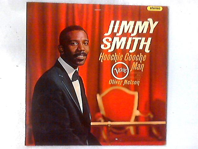 Hoochie Cooche Man LP By Jimmy Smith