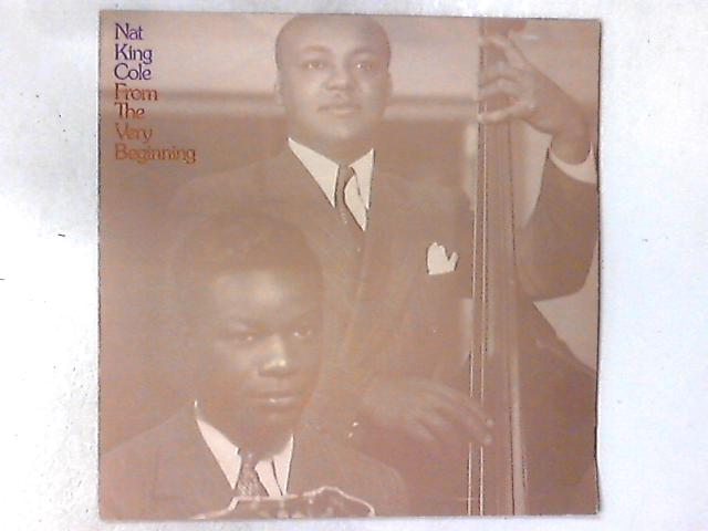 From The Very Beginning LP COMP By Nat King Cole