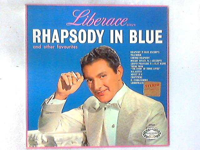 Liberace Plays Rhapsody In Blue And Other Favorites LP By Liberace